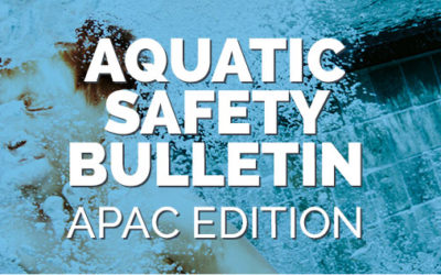 Aquatic Safety Bulletin – APAC Edition #1