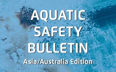 Aquatic Safety Bulletin – APAC Edition #2